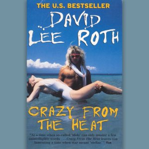David Lee Roth: 'Crazy From The Heat' (1998)