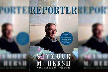 Seymour Hersh's Memoir Is Full of Useful Reporting Secrets