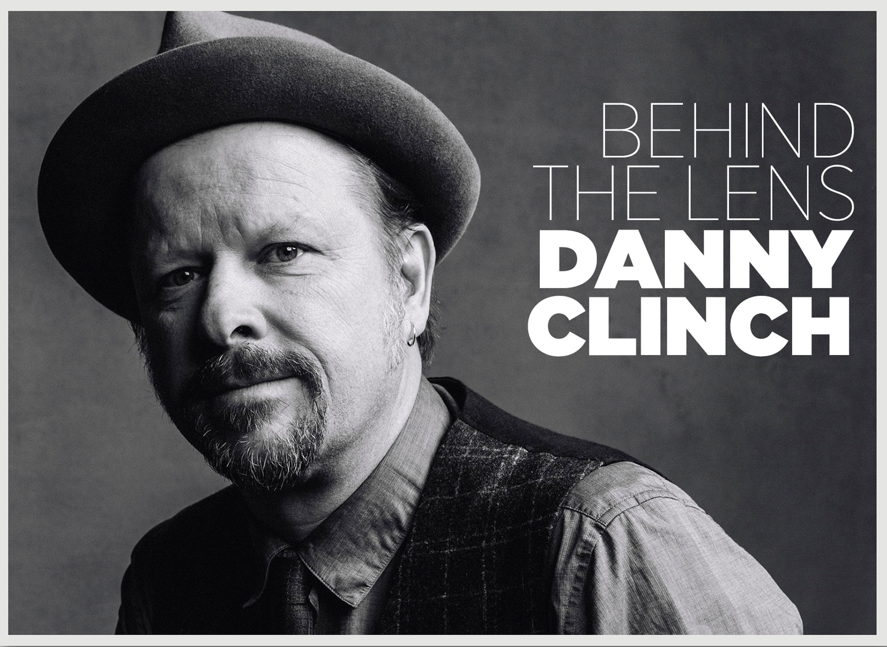 5a2a4b2e2f88 Danny Clinch  Behind the Lens – Rolling Stone