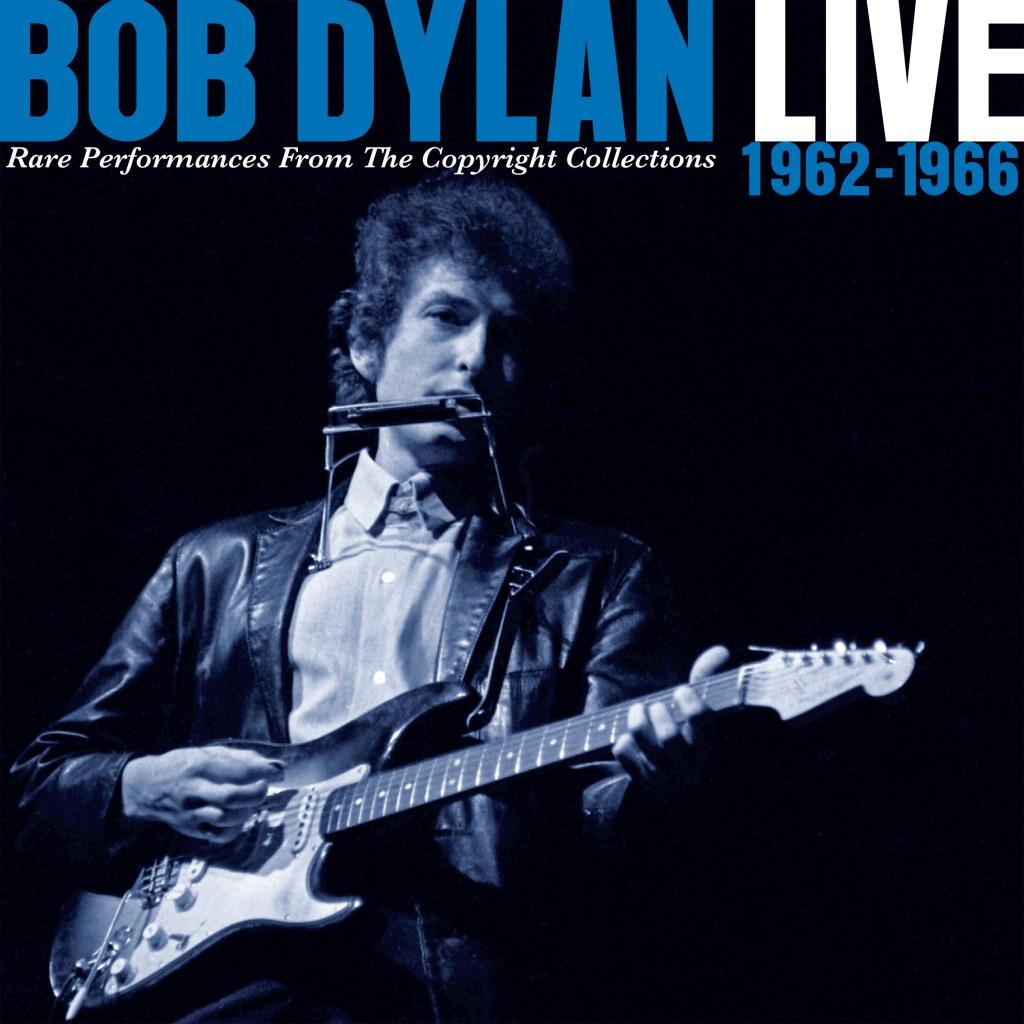 bob dylan 1962 1966 live rarities