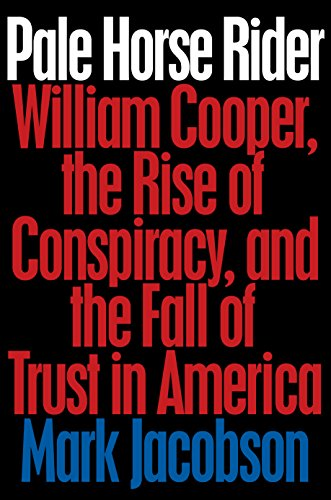 Who Is William Cooper? Conspiracy Theorist Explained