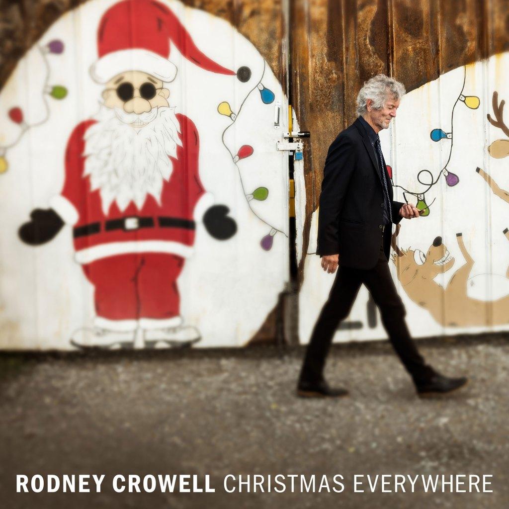 Rodney Crowell Announces Holiday Album 'Christmas Everywhere