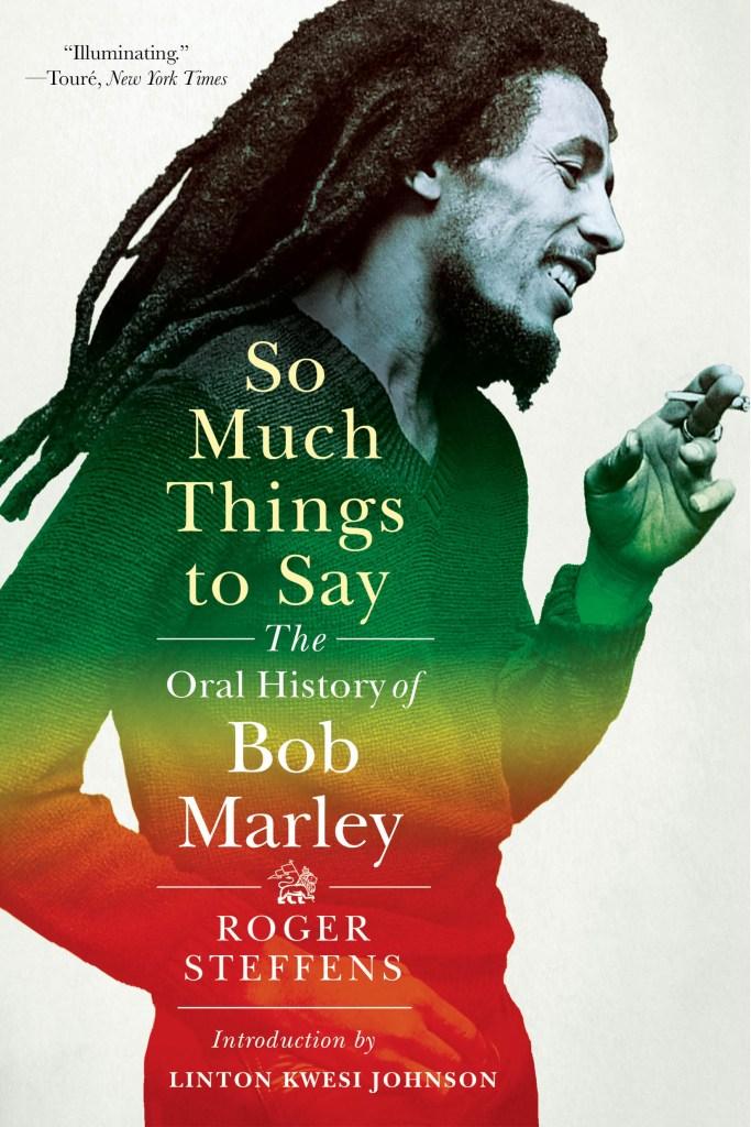 so much things to say oral history bob marley