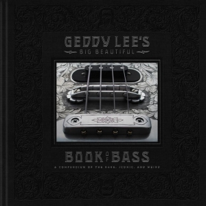 "Geddy Lee's ""Big Beautiful Book of Bass"", 2018."