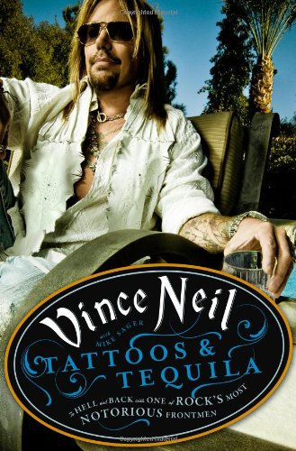vince neil book tattoos tequila