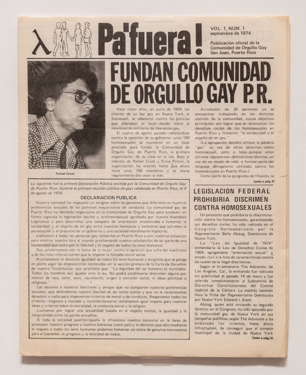 """In the summer of 1970, a group of black and latinx gays and lesbians broke off from the Gay Liberation Front, saying that they didn't live up to their ideals of anti-racism and anti-imperialism. They formed a new national organization called the Third World Gay Revolution. The manifesto, published side-by-side in Spanish and English, was modeled after the Young Lords and the Black Panthers, but also called those organizations out for their ingrained homophobia. """"Those gay liberation ideas really spread through Latin America,"""" says Baumann, pointing out the Puerto Rican edition of the GFL's Come Out magazine, translated to Pa'Fuera. """"There's a lot of gay liberation organizing by people of color in the 1970s that isn't always talked about."""""""