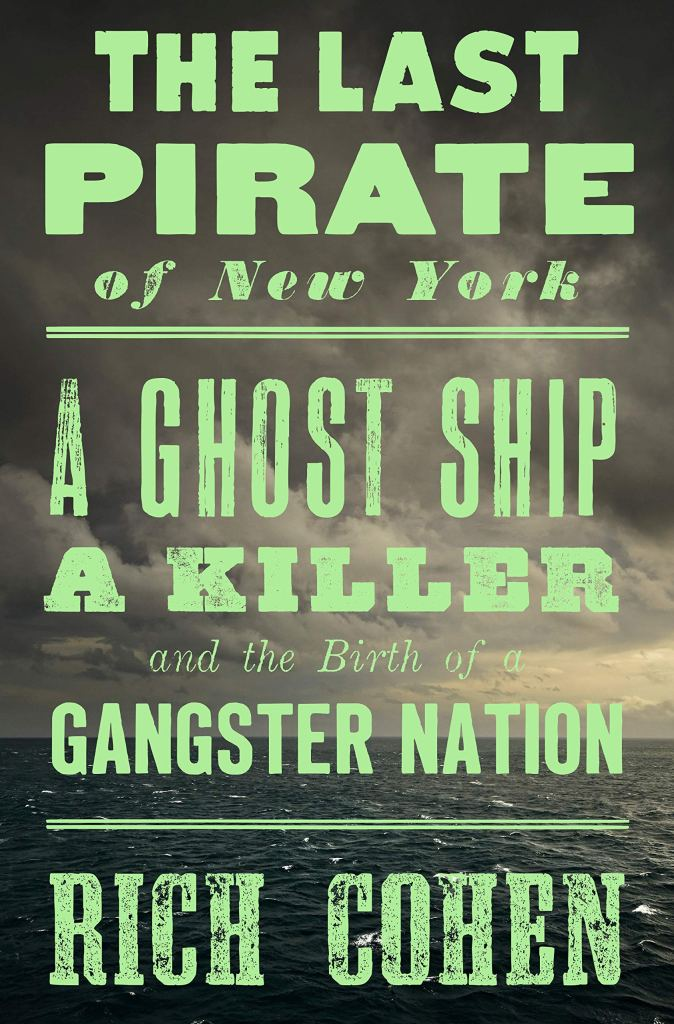 the last pirate of new york book review 0399589929