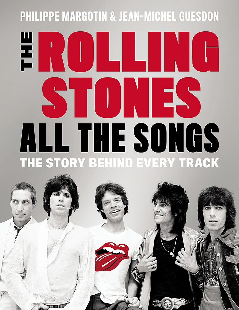 Rolling Stones All the Songs Book