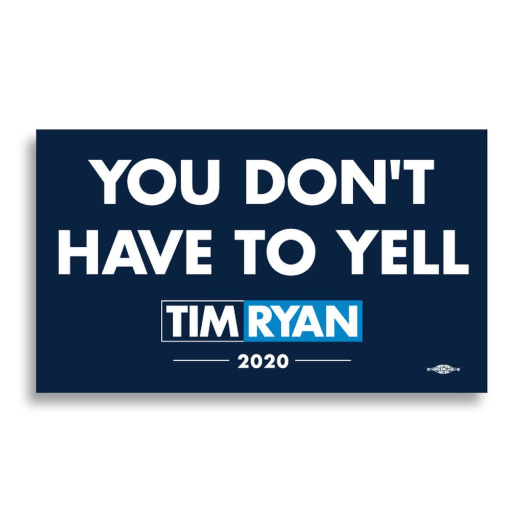 During an exchange with Bernie Sanders in the first night of the second round of Democratic debates, Ryan told Sanders that he doesn't have to yell while promoting his policy positions. Ryan's campaign apparently thought the throwaway line was clever enough to design merch around it. The sticker was widely mocked on Twitter.