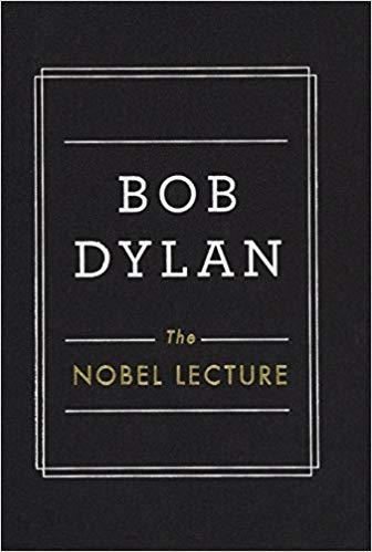 Bob Dylan Nobel Lecture