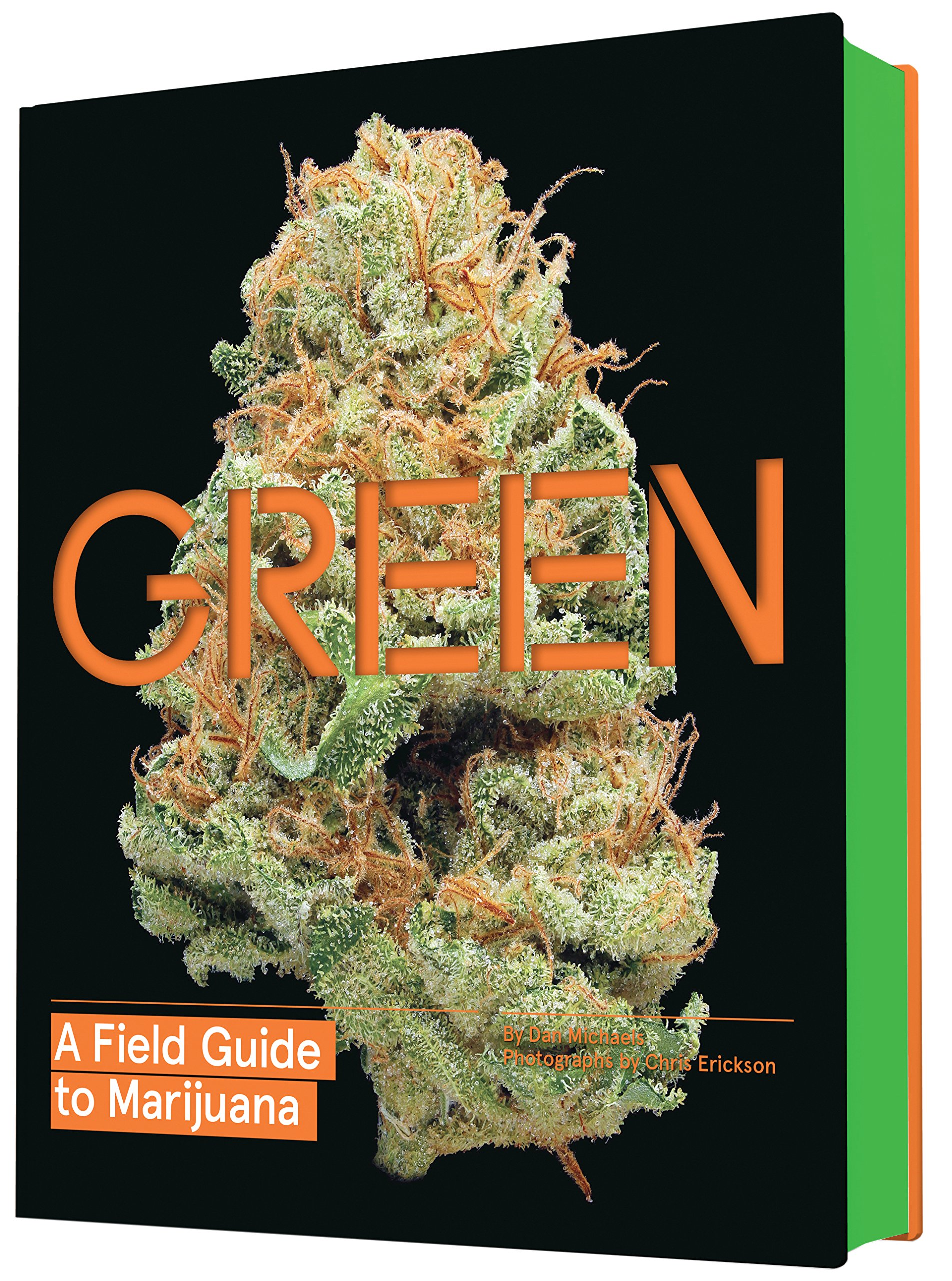 5. Green: A Field Guide to Marijuana