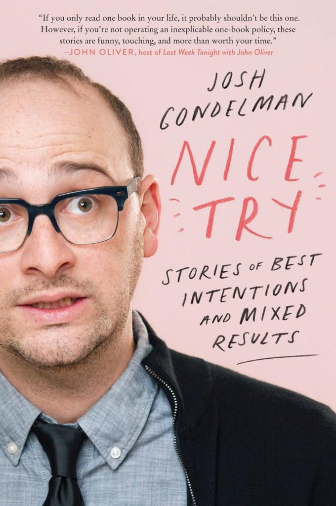 Josh Gondelman's 'Nice Try': Excerpt From Comedian's Book