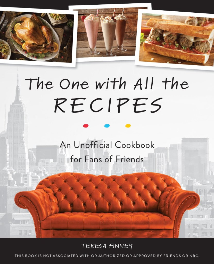 friends recipes cookbook tv show monica