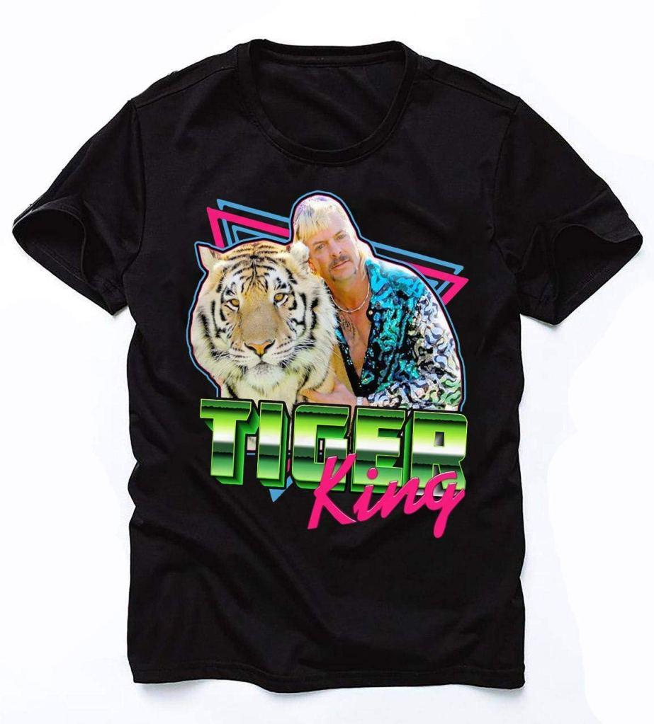 tiger king t-shirt joe exotic funny