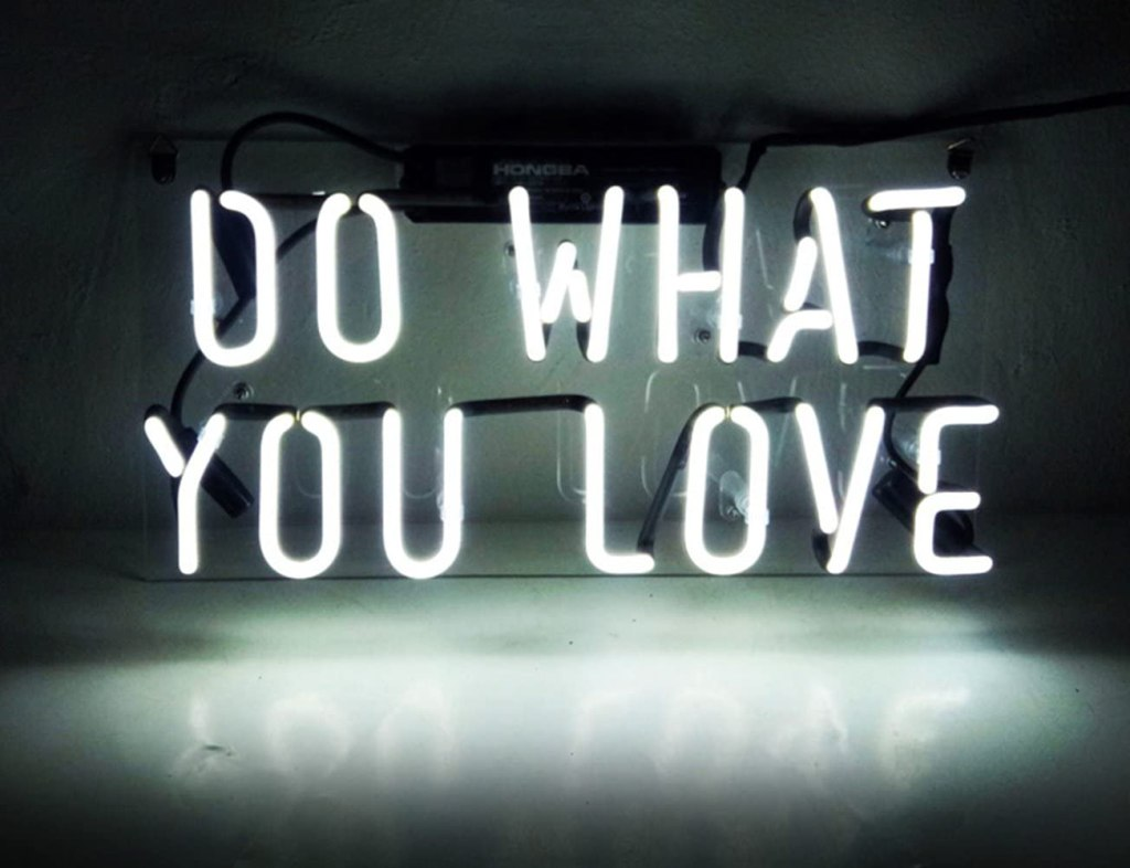 neon light do what you love