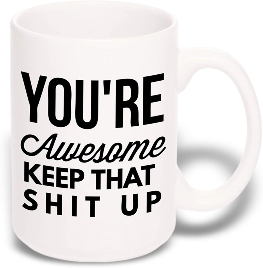 you're awesome novelty mug