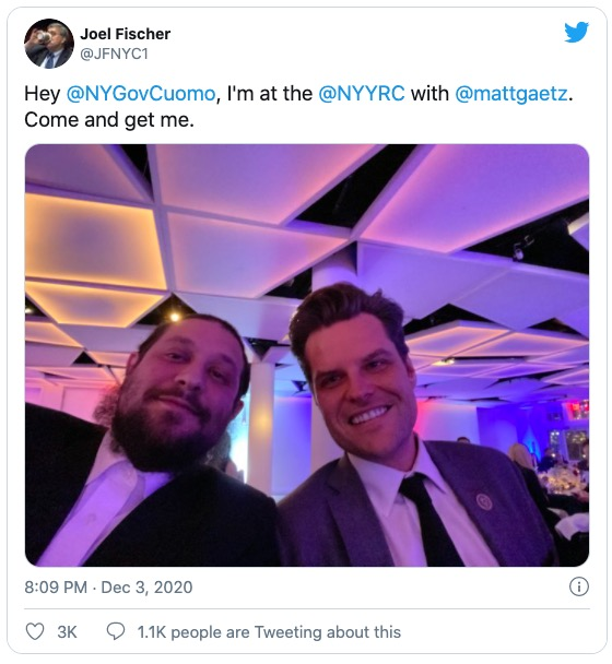 "Tweet from Joel Fischer @JFNYC1: ""Hey @NYGovCuomo, I'm at the @NYYRC with @mattgaetz. Come and get me."""