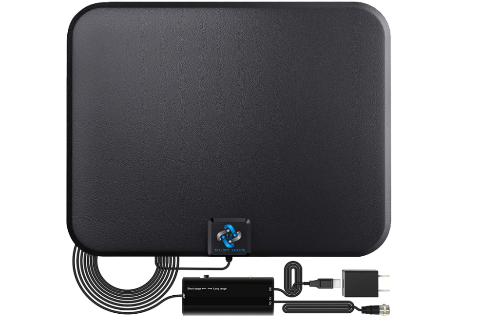 You must have an amplified HD digital TV antenna