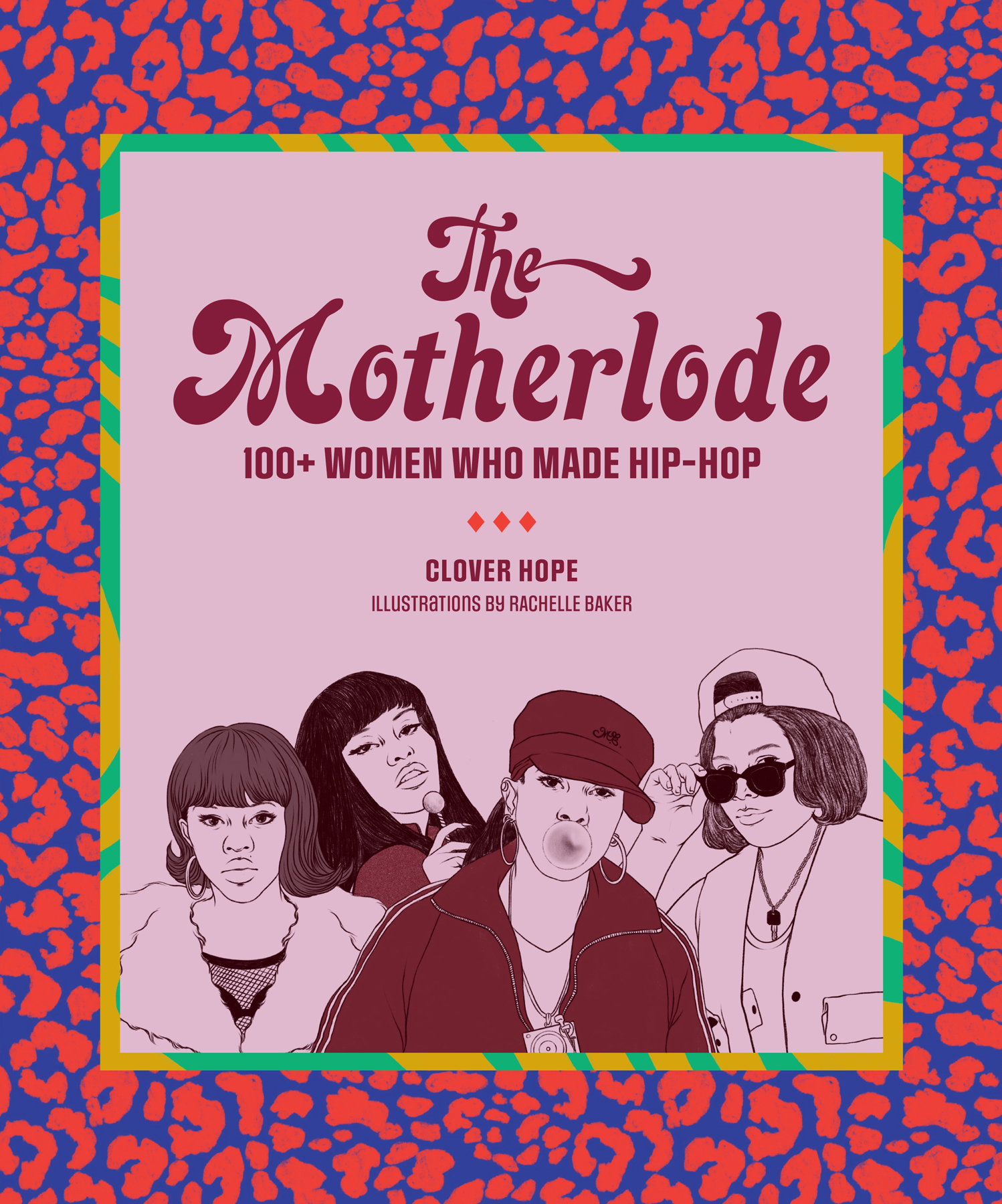 The Motherlode, by Clover Hope; Illustrations by Rachelle Baker