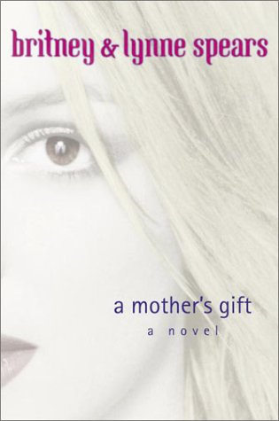 a mother's gift britney spears