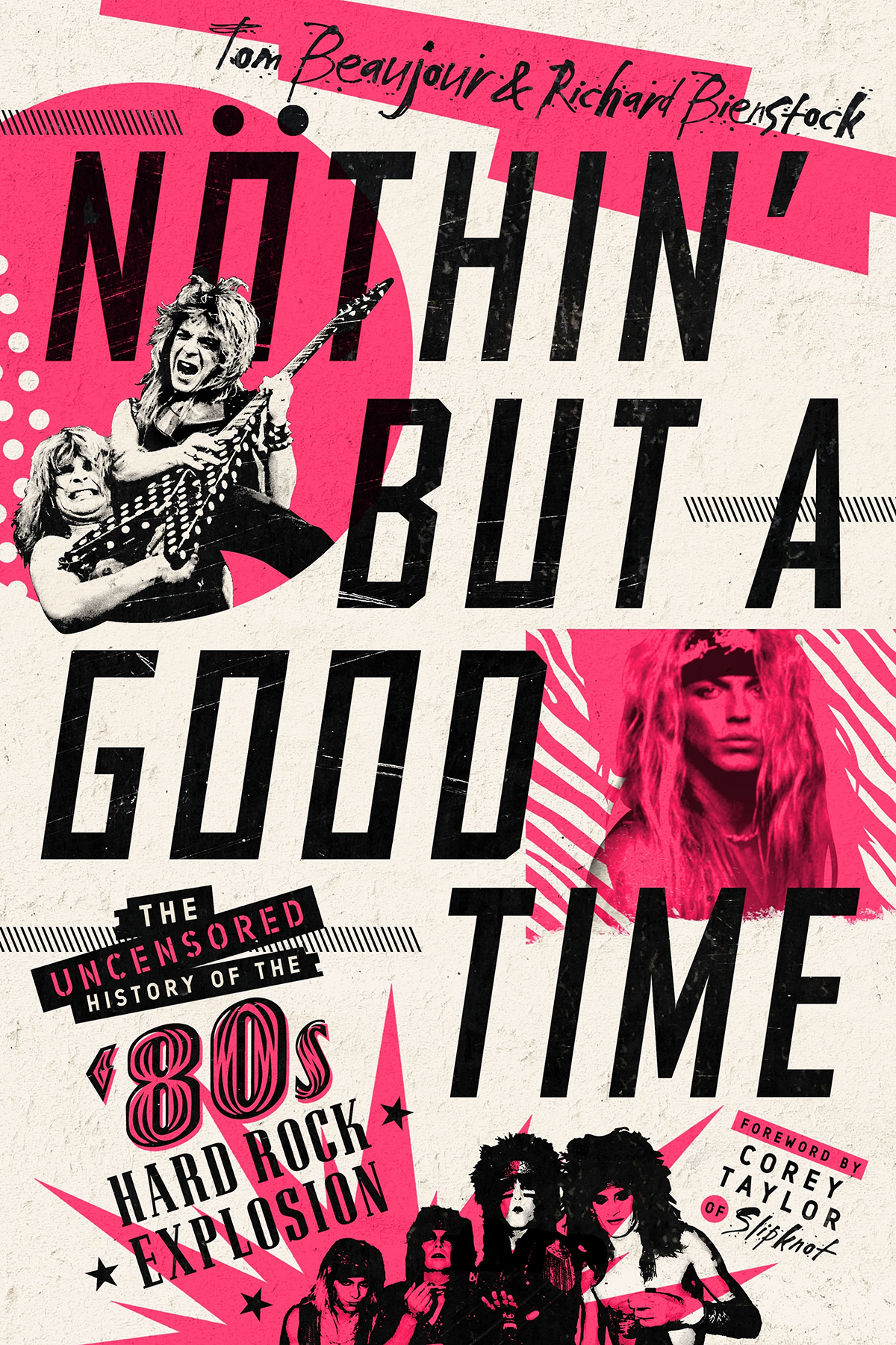 """""""Nothin' But a Good Time"""" by Tom Beaujour and Richard Bienstock"""