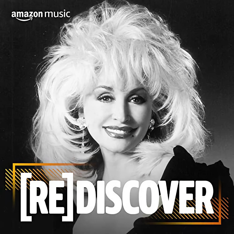 Dolly Parton Amazon Music Rediscover Playlist
