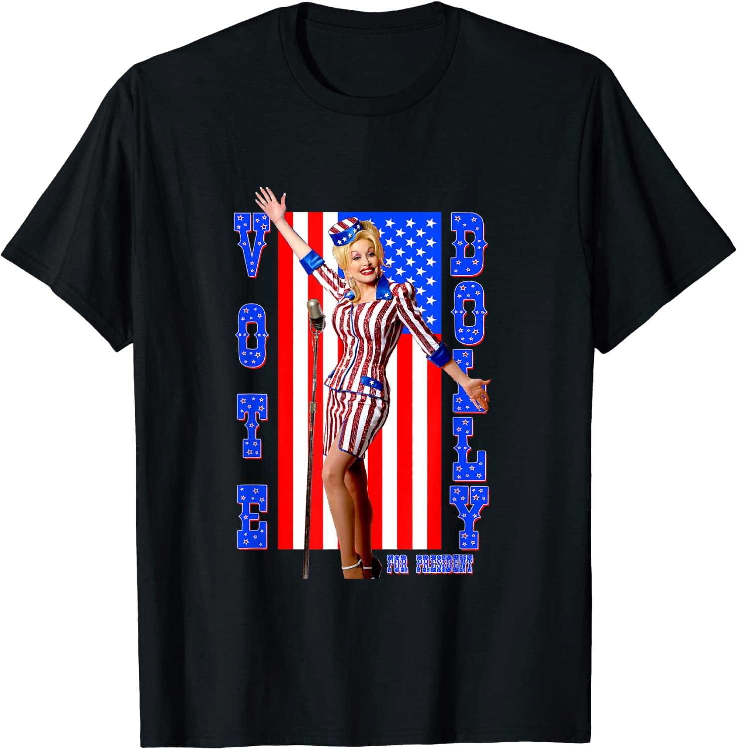 Dolly Parton For President T-Shirt