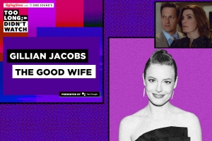 'Too Long; Didn't Watch' Recap: Gillian Jacobs Cross-Examines 'The Good Wife'