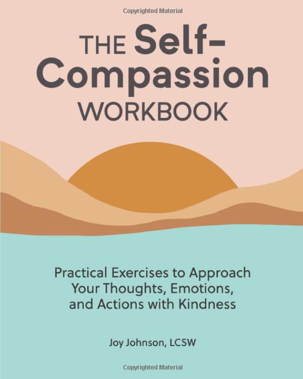 The Self Compassion Workbook