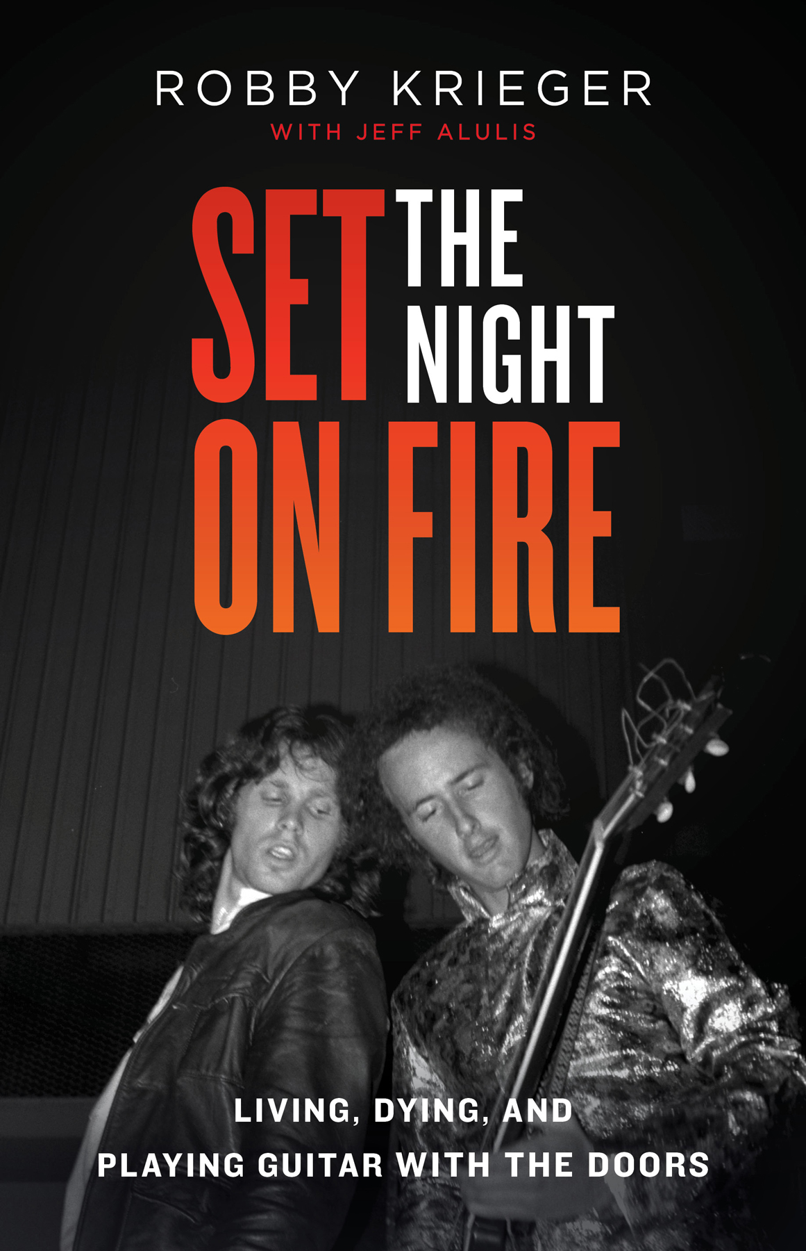 robby krieger set the night on fire