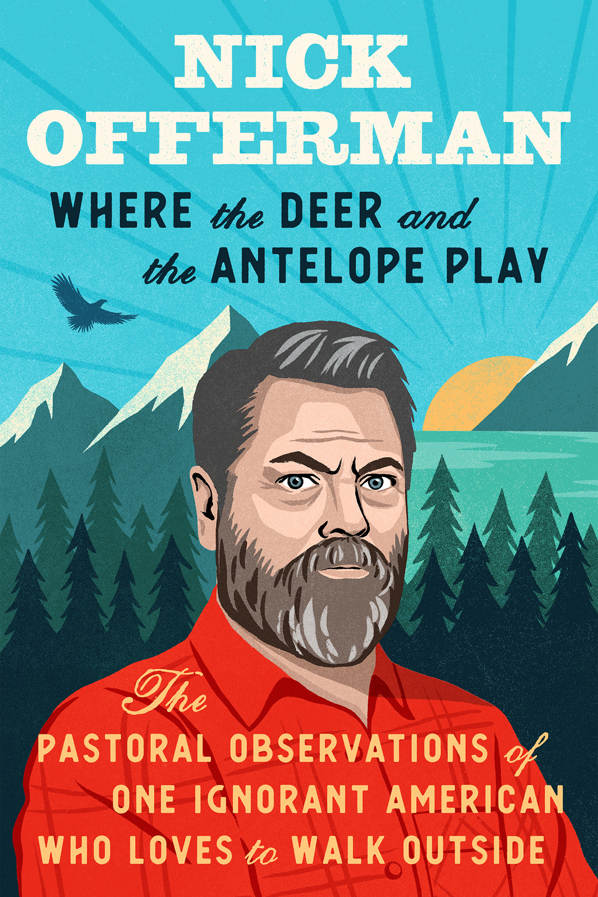 nick offerman where the deer and the antelope play